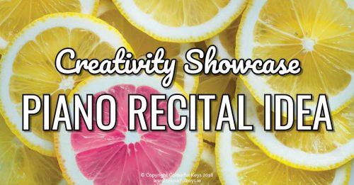 Creative recital ideas for piano teachers