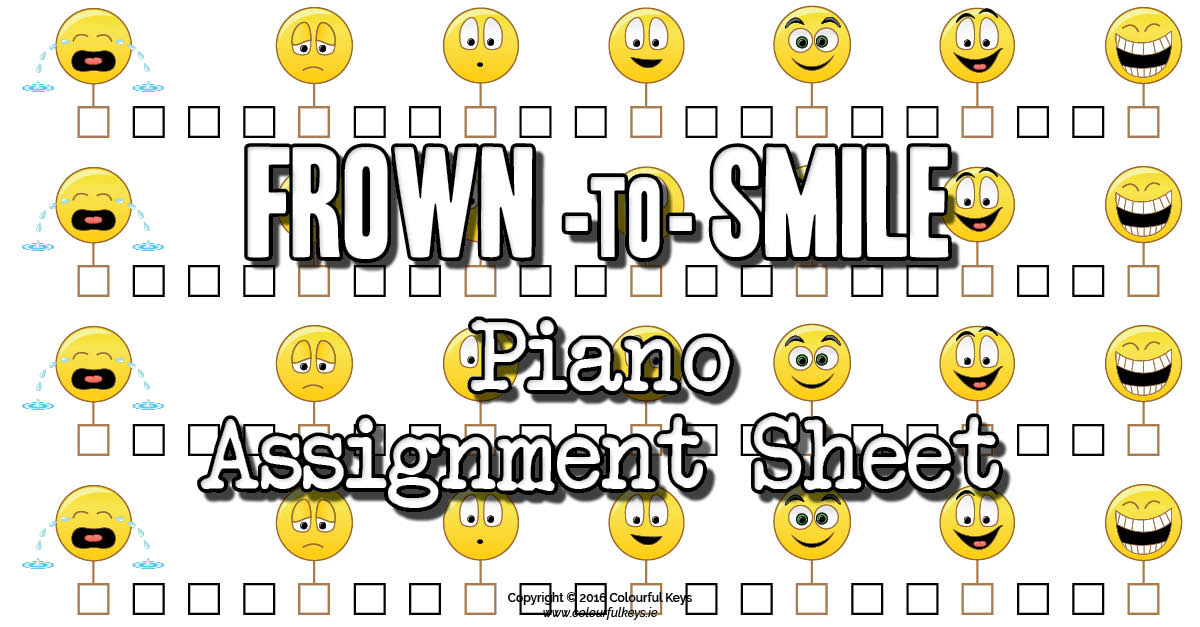 Frown and smile assignment sheets for piano