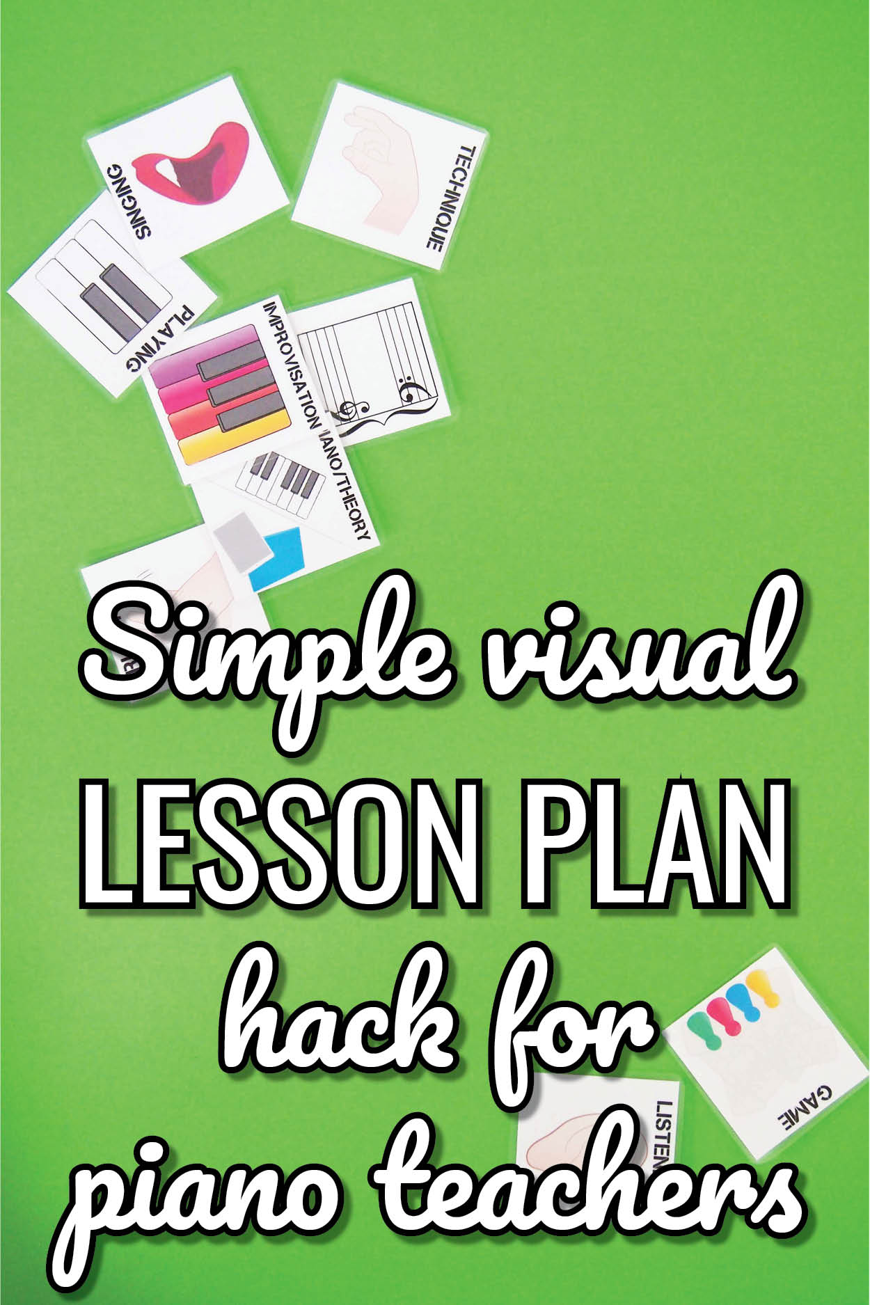 A simple hack using visual lesson planning for piano teachers