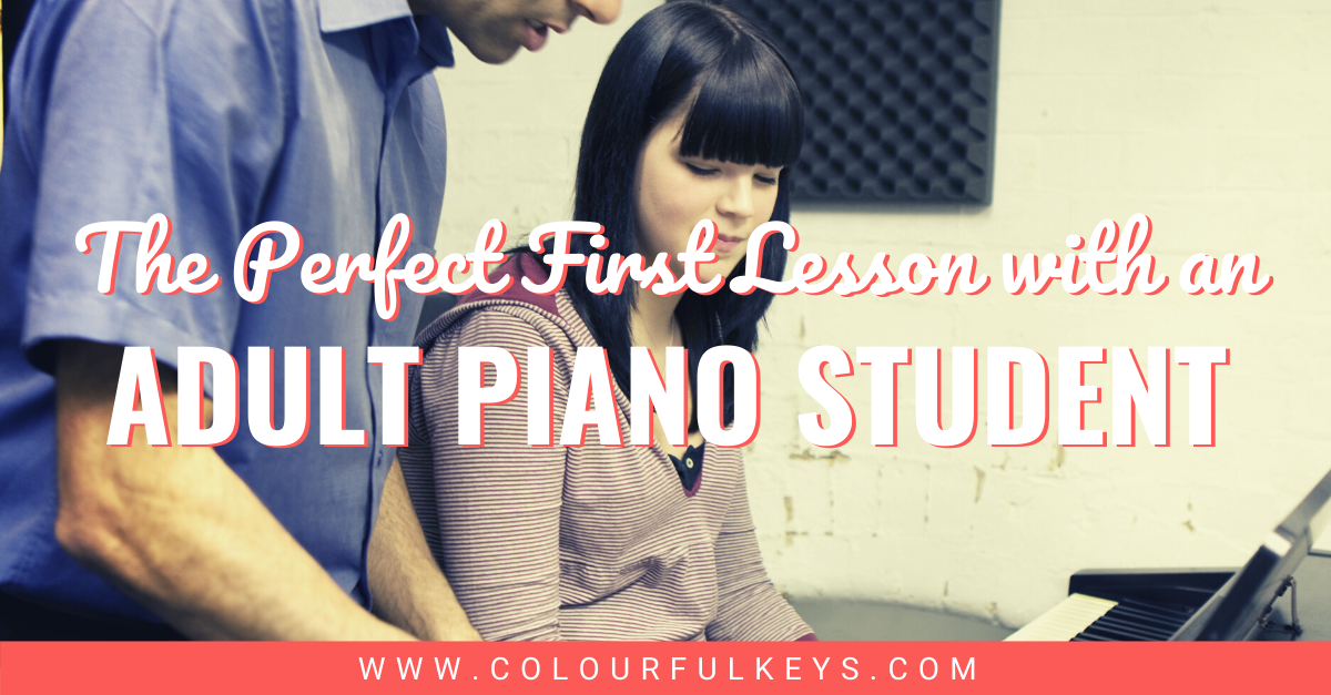 The Perfect First Lesson with an Adult Piano Student Facebook 1