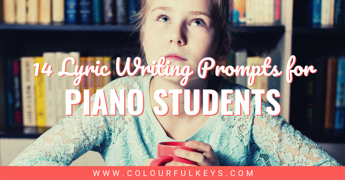 14 Lyric Writing Prompts for Piano Students Facebook 1