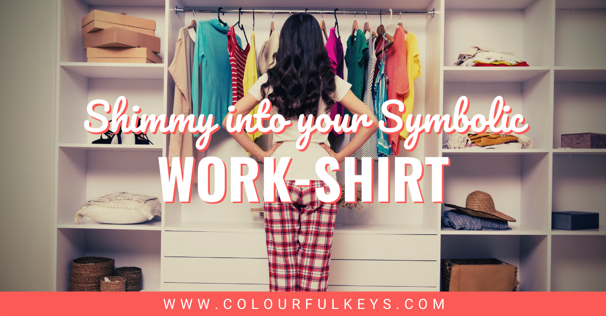 Shimmy into Your Symbolic Work-Shirt facebook 1
