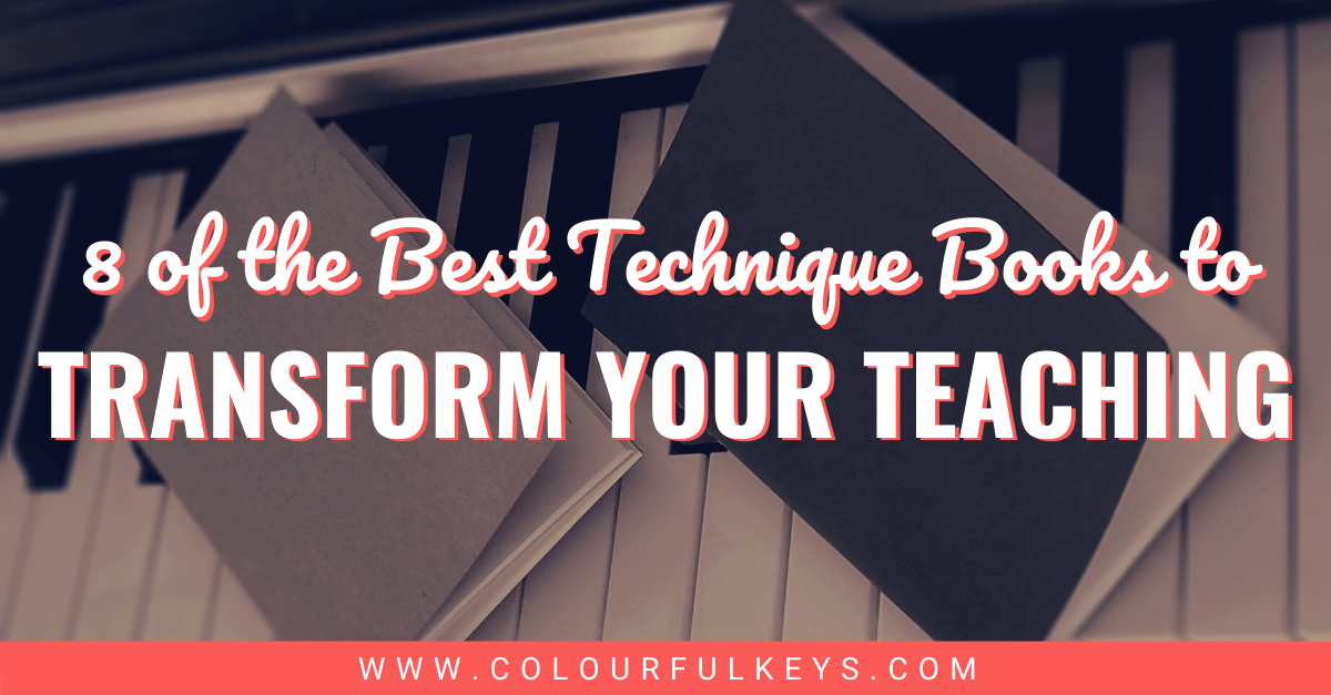 8 of the Best Piano Technique Books to Transform Your Teaching Facebook 1